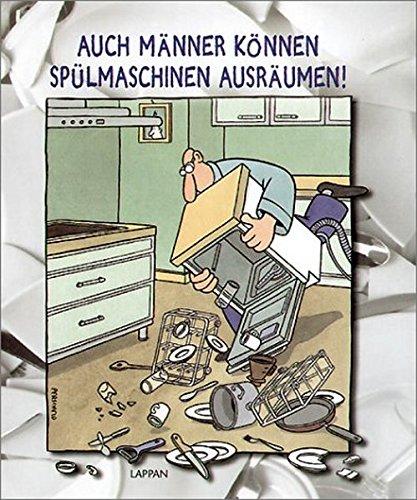 Auch Männer können Spülmaschinen ausräumen