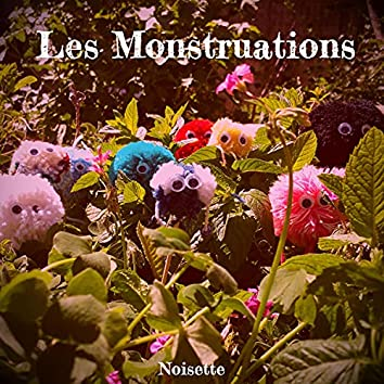 Les Monstruations