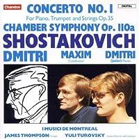 Shostakovich: Concerto No. 1, Op. 35/Chamber Symphony Op. 110a (1992-10-09)
