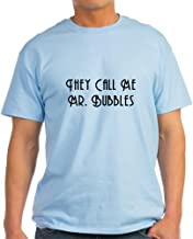 CafePress They Call Me Mr. Bubbles T-Shirt Cotton T-Shirt