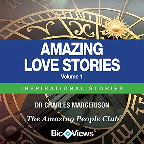 Amazing Love Stories - Volume 1 audiobook cover art