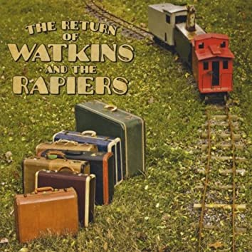 THE RETURN OF WATKINS AND THE RAPIERS
