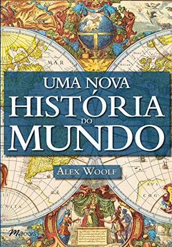 Uma Nova História do Mundo