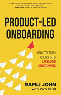 Product-Led Onboarding: How to Turn New Users Into Lifelong Customers