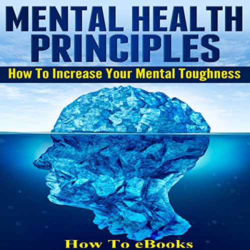 Mental Health Principles audiobook cover art