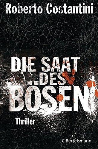 Die Saat des Bösen: Thriller Bd. 2 (Trilogie des Bösen, Band 2)
