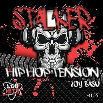 Stalker: Hip Hop Tension