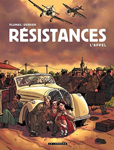 Résistances - Tome 1 - L'Appel par [Jean-Christophe Derrien, Claude Plumail]