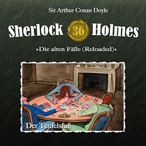 Der Teufelsfuß (Sherlock Holmes - Die alten Fälle 36 [Reloaded]) Titelbild