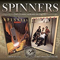 Can't Shake This Feelin' / Labor Of Love by Spinners