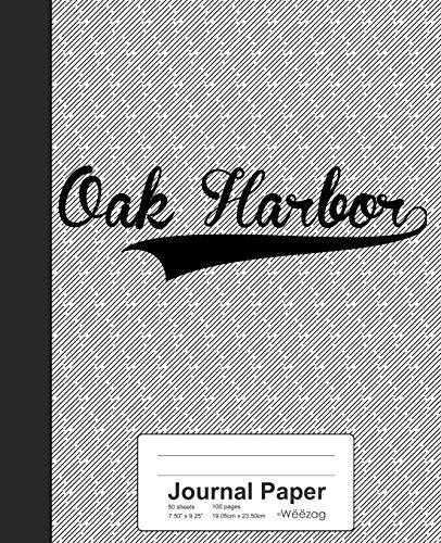 Journal Paper: OAK HARBOR Notebook (Weezag Journal Paper Notebook)