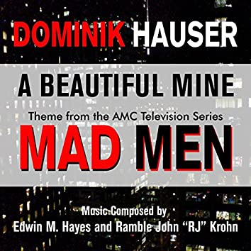 """Mad Men - """"A Beautiful Mine"""" - Theme from the Amc Series (feat. Dominik Hauser)"""