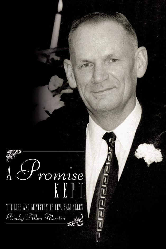 パートナー排出のためにA Promise Kept: The Life and Ministry of Rev. Sam Allen