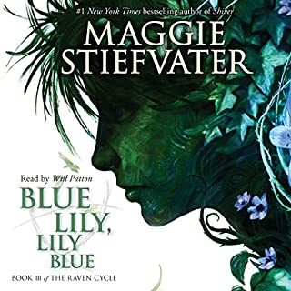 Blue Lily, Lily Blue     Book 3 of the Raven Cycle              Auteur(s):                                                                                                                                 Maggie Stiefvater                               Narrateur(s):                                                                                                                                 Will Patton                      Durée: 10 h et 3 min     25 évaluations     Au global 4,8