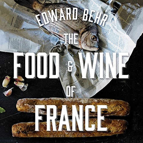 The Food and Wine of France audiobook cover art