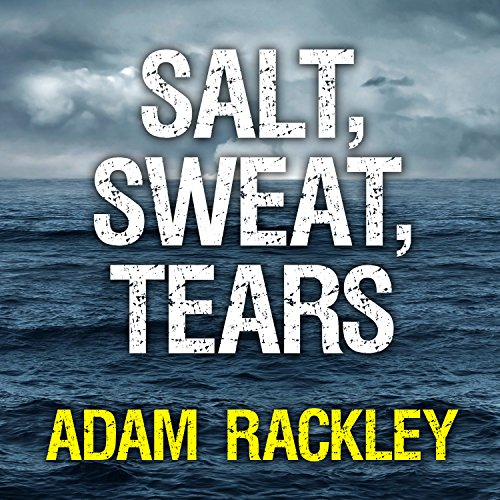Salt, Sweat, Tears audiobook cover art