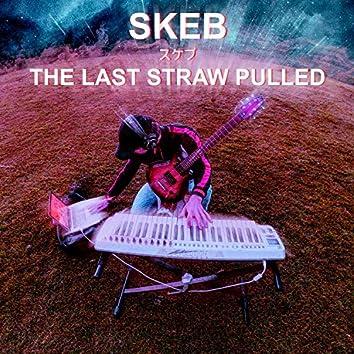 The Last Straw Pulled (feat. Carl Mörner Ringström)