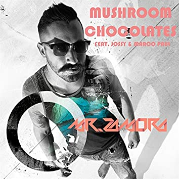 Mushroom Chocolates (feat. Jossy & Marco Paul)