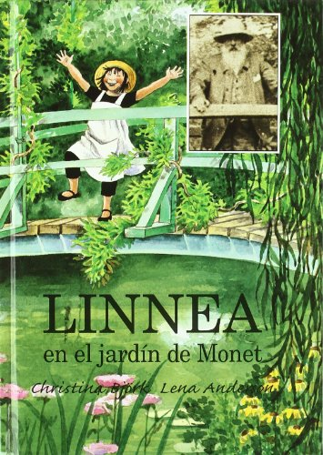 Linnea en el Jardin de Monet = Linnea in Monet's Garden (NO FICCION INFANTIL, Band 70)