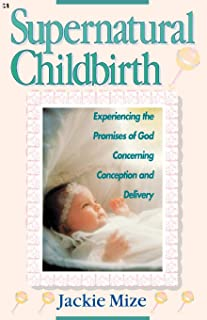 Best supernatural childbirth jackie mize Reviews