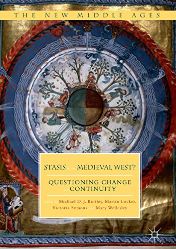 Stasis in the Medieval West?: Questioning Change and Continuity (The New Middle Ages) (English Edition)