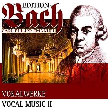 C.P.E. Bach: Vocal Music, Vol. 2