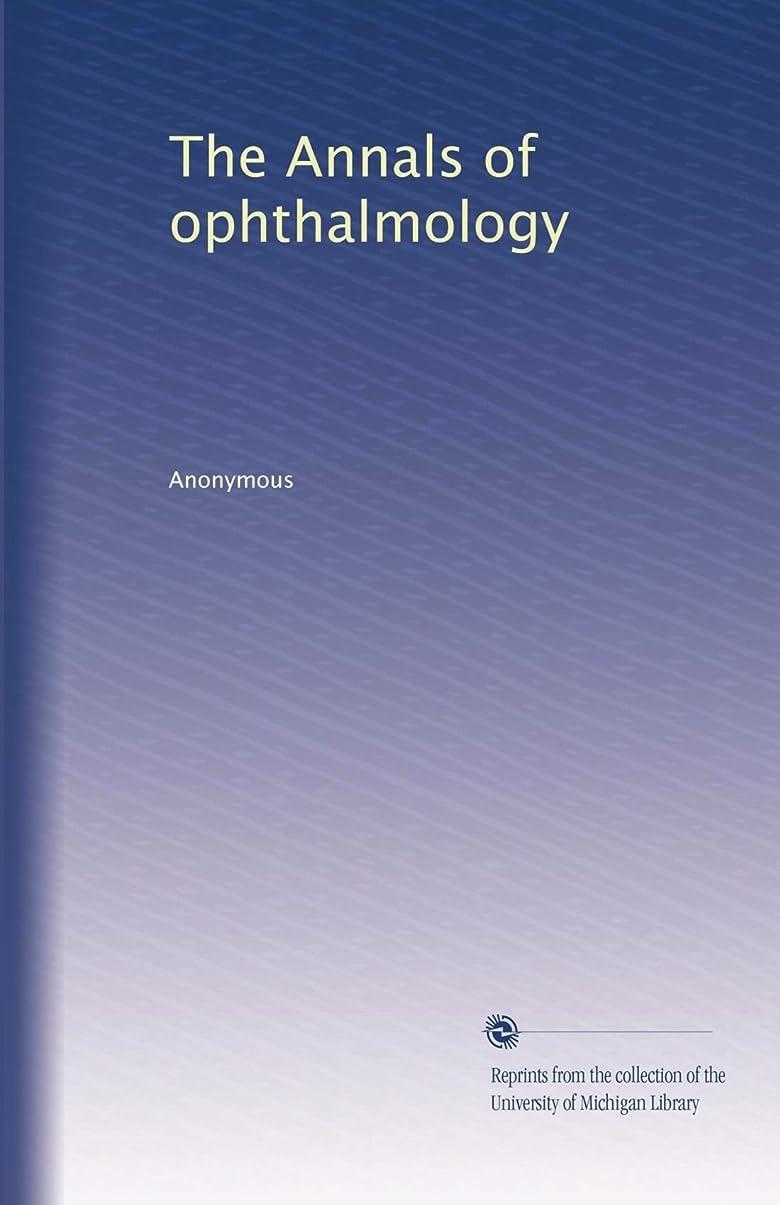 米国五月豊かなThe Annals of ophthalmology (Vol.19)
