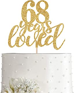 Gold Glitter 68 Years Loved Cake Topper, Women Gold Happy 68th Birthday Cake Topper, Birthday Party Decorations, Supplies