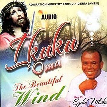 Ikuku Oma (The Beautiful Wind)