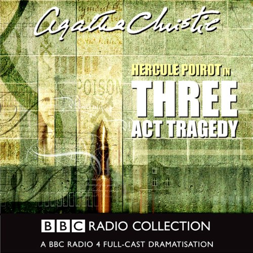 Three Act Tragedy (Dramatised) audiobook cover art