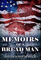 Memoirs of a Bread Man: Premium Hardcover Edition