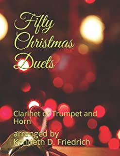 Fifty Christmas Duets: Clarinet or Trumpet and Horn