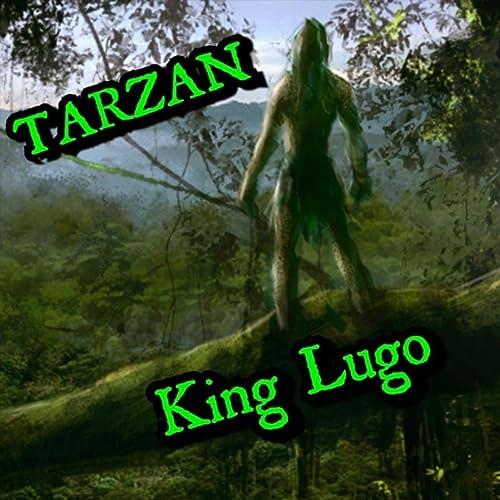 Amazon.com: Tarzan (feat. Ohs Gun) [Explicit]: King Lugo ...