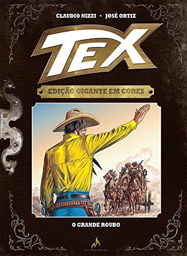 Tex. O Grande Roubo - Volume 6