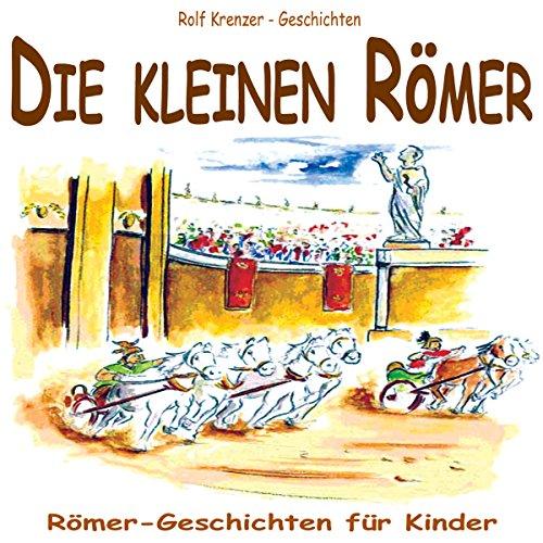 Die kleinen Römer. Römer-Geschichten für Kinder Titelbild