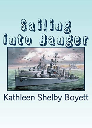 Sailing into Danger