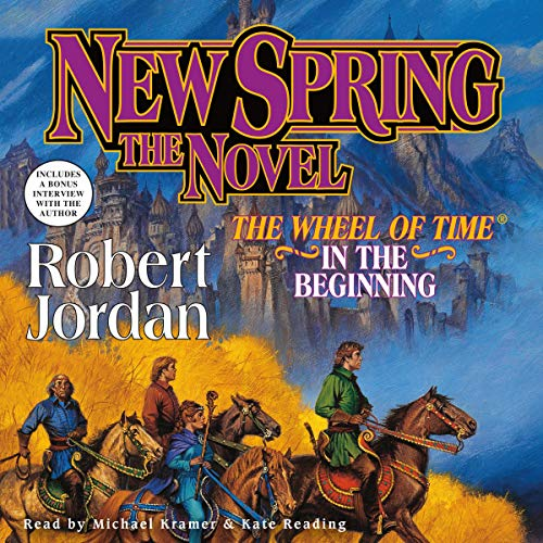 New Spring     The Wheel of Time Prequel              By:                                                                                                                                 Robert Jordan                               Narrated by:                                                                                                                                 Kate Reading,                                                                                        Michael Kramer                      Length: 12 hrs and 38 mins     98 ratings     Overall 4.7