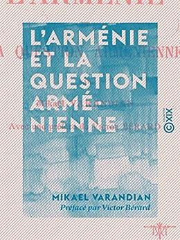 L'Arménie et la inquiry arménienne (French Edition)