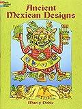 Ancient Mexican Designs (Dover Design Coloring Books)