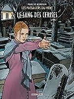 Les Passagers du vent T08 - Le sang des cerises - Rue de l'abreuvoir de François Bourgeon