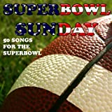 Superbowl Sunday: 50 Songs for the Superbowl