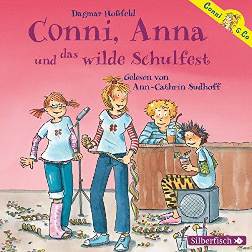 Conni, Anna und das wilde Schulfest audiobook cover art