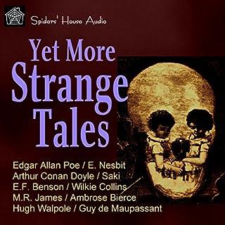 Yet More Strange Tales audiobook cover art