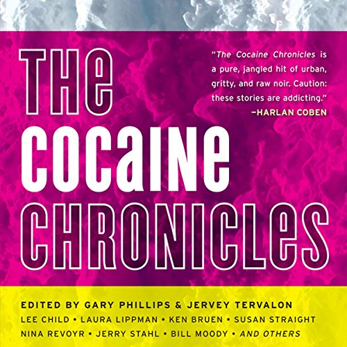 The Cocaine Chronicles audiobook cover art