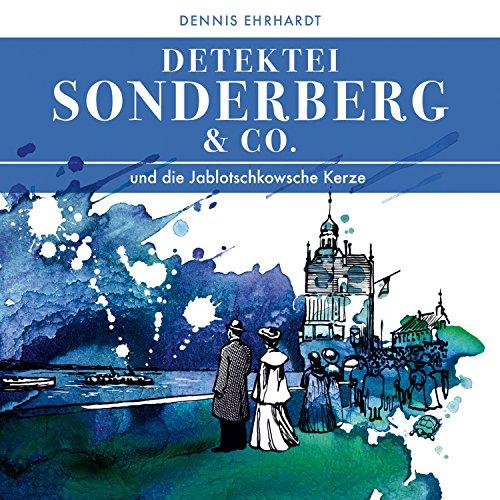 Sonderberg & Co. und die Jablotschkowsche Kerze cover art