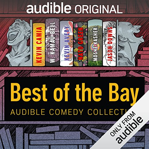Audible Comedy Collection: Best of The Bay audiobook cover art