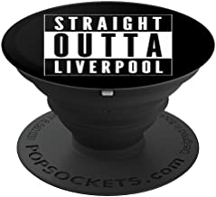 Straight Outta Liverpool Expat Liverpudlian Retro Design PopSockets Grip and Stand for Phones and Tablets