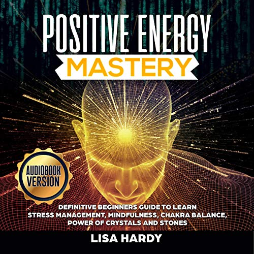 Positive Energy Mastery cover art