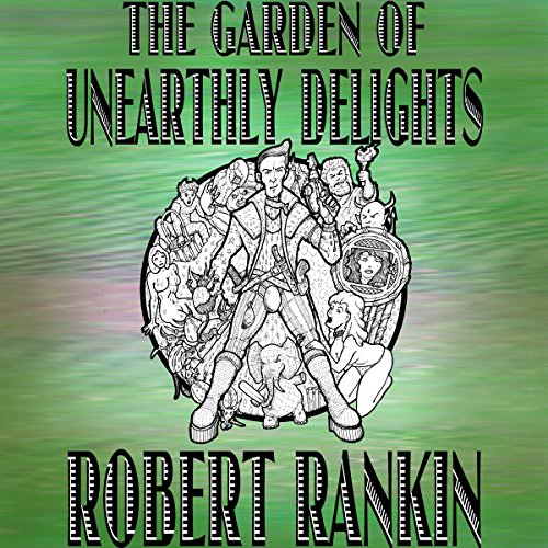 The Garden of Unearthly Delights audiobook cover art