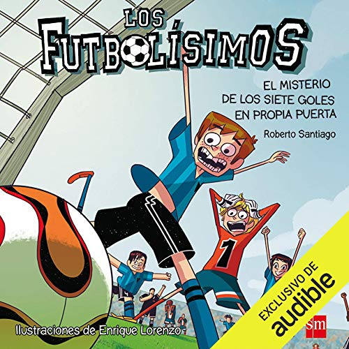 Diseño de la portada del título Los Futbolísimos 02. El Misterio de los Siete Goles en Propia Puerta (Narración en Castellano)